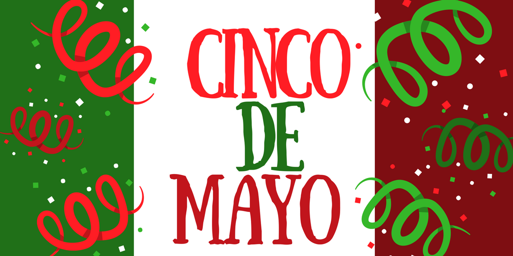 The Traditions of Cinco de Mayo